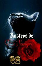 Rastros De Sangre [Camila Cabello Y Tu]  by BananaWomen357