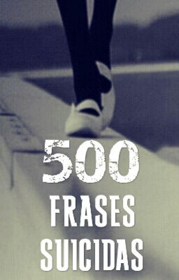 500 Frases Sucidas