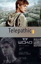 Newt Fanfiction ~ Telepathic [On Hold] by teen_wolf_bae_lahey