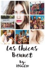 Las Chicas Bennet by ItGirl317
