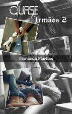 Quase irmãos II by FernandaMartinsDamas