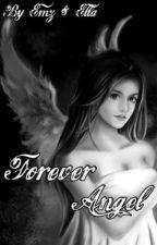 Forever Angel by BestieWriters
