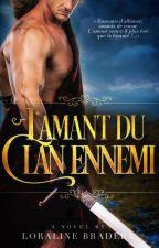 L'amant du clan ennemi by Loraline_Bradern