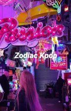 Zodiac Kpop  Italian Traslation by AlsyOfficial