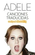 Adele: canciones traducidas by Aleswifty