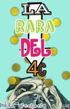 LA RARA DEL 4C by LadyBadb