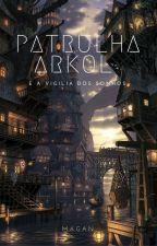 Patrulha Arkol by LucasAugustus