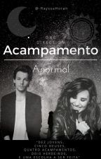 Acampamento Anormal- One Direction by -RayssaHoran
