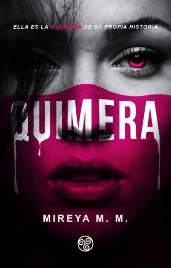 Quimera. (+18) #PNovel