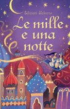 Le Mille E Una Notte- Novelle Arabe by OoAlessiaoO