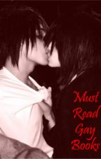 Must Read Gay Stories by The-Wild-One