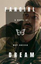 Fangirl Dream | Benjamín Bruce. by itslukey