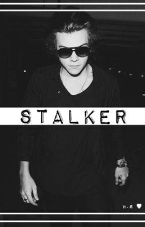 Stalker (H.S) by hugsX0kisses