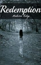 Redemption (Saving You #2) [Coming soon] by XxDareToDream13xX