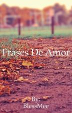 Frases De Amor by Promiisee