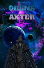 Orena Akter: Actos Crueles by JNuclear