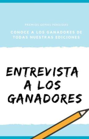 Entrevista a los ganadores.© by PremiosGemasPerdidas