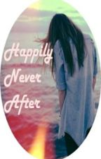 Happily Never After by LoveEatandPray