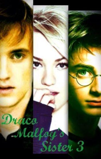Draco Malfoy's Sister 3