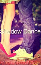 Shadow Dancer by JohnsDoe3775