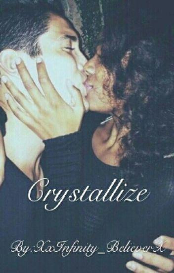 Crystallize || BWWM