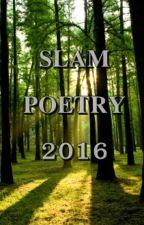 Slam Poetry (2016) by psalms374