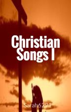 CHRISTIAN SONGS by Sarah6291