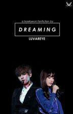 DREAMING [BaekYeon] by luvareye