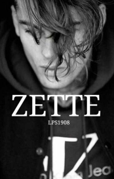 ZETTE (Wattys2016) (#DanAwards2016) (#iisem2016)