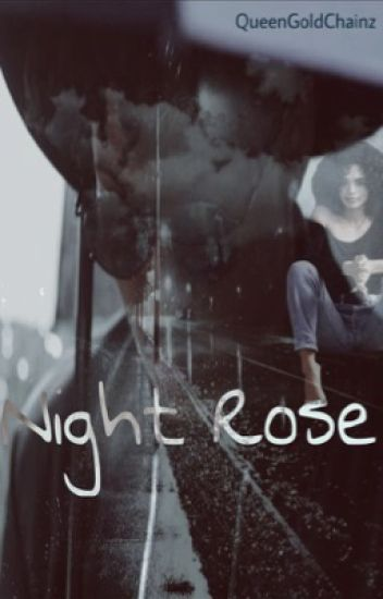 Night Rose. (Single Book. No Sequel)