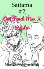 Saitama #2 (One Punch Man x Reader) by NoriDeeAnimefreak