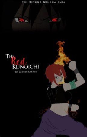 Beyond Konoha - The Red Kunoichi by GeorgieKakashi