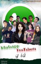 Whatsapp (YouTubers y tu) by NellyshipperDoblas