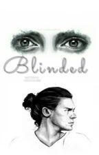 Blinded. » h.s ✔️*wird überarbeitet * by deeplydown