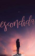 Escondida #1 (Saga Ilegales) by serenalane
