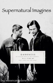 Supernatural Imagines & More! - BSM-Oh, Death - Wattpad