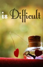 True Love Difficult by RindySio20