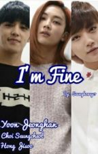 I'M FINE (Jeonghan X Seungcheol X Jisoo) by Seunghoney17