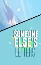 Someone Else's Letters [Septiplier] by Izzy_BadApple