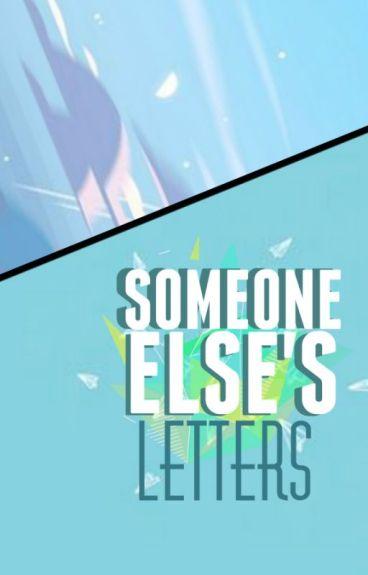 Someone Else's Letters [Septiplier]