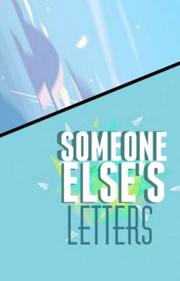 Someone Else's Letters [Septiplier]