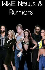 WWE News and Rumors by -TheBliss
