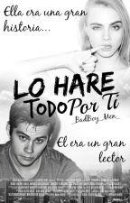 Lo Haré Todo Por Ti by _BadBoy_Men_