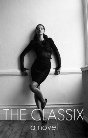 The Classix (BOOK 2 OF THE FAMOUX) by famouxx