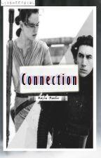 Connection -Fanfic- (KyloRen&Rey/ StarWars) by LinSweetGirl