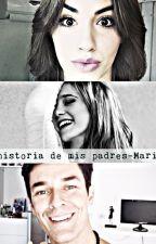 La historia de mis padres-Mariali by Luchy_Lalita