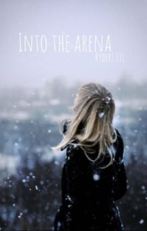 Into the Arena by Ryder3113