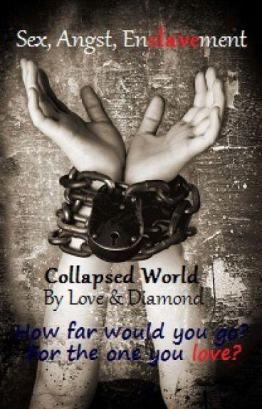 Collapsed World [MxM, Non-Con, Mpreg]