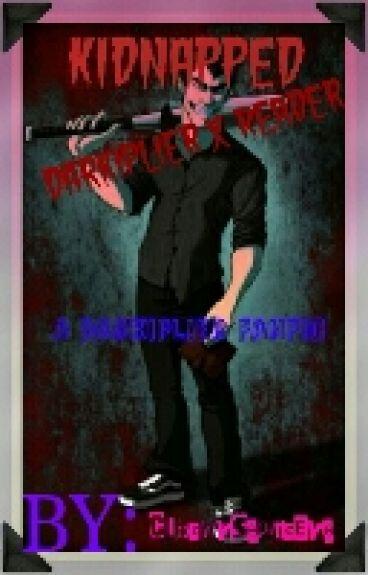 Kidnaped... (Darkiplier X Reader)