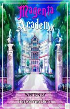 Magenta Academy (Published Under Materica) by LiaCollargaSiosa